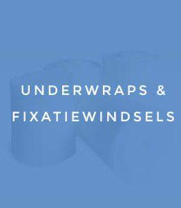 Underwraps & Fixatiewindsels